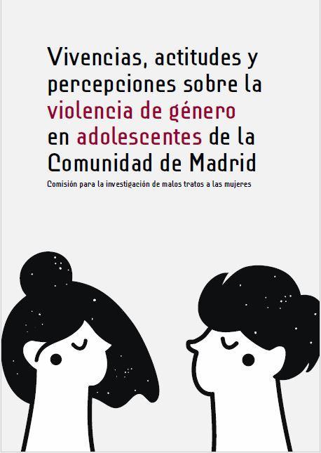 """""""Vivencias, actitudes y percepciones sobre la violencia de género en adolescentes de la Comunidad de Madrid"""""""