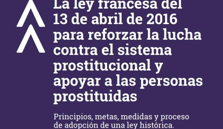 La ley francesa del 13 de abril de 2016 para reforzar la lucha contra el sistema prostitucional y apoyar a las personas prostituidas